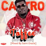 Castro – Toffee (Intro Edit) (Mixed by Saint Oracle)
