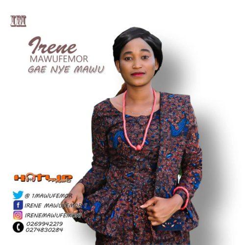 Next Release: Irene Mawufemor - Gae Nye Mawu