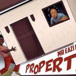 Mr Eazi ft Mo-T – Property
