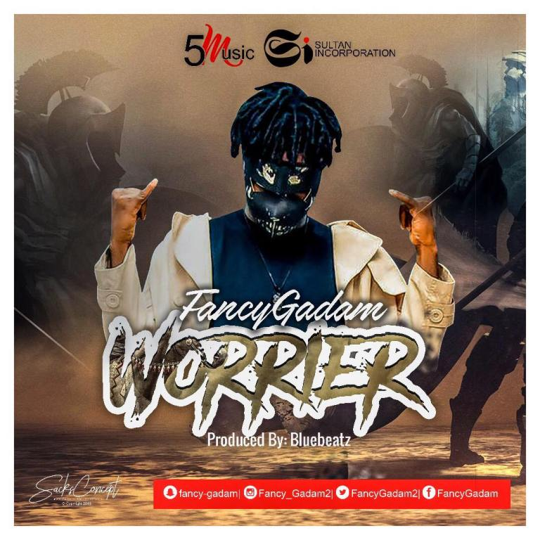 Fancy Gadam - Warrior (Prod. by Blue Beatz)