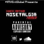 Kwesi Arthur – Nosetaligia (Remix)
