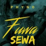 Phyno – Fuwa Sewa (Prod By IamBeat)