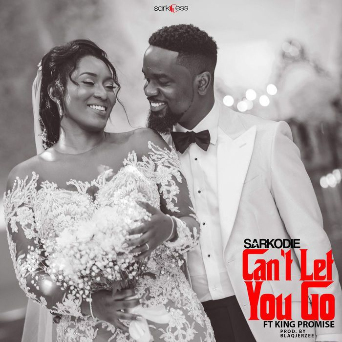 Sarkodie Ft. King Promise - Can't Let You Go (Prod By BlaqJerzee)