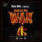 Shatta Wale x Addi Self – War (Prod by Paq)