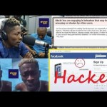 Shatta Wale's Charles Nii Armah Mensah's Facebook account hacked