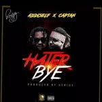 Addi Self x Captan – Hater Bye (Prod. by Genius)