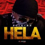 Alikiba – Hela