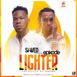 Saved x Epixode – Lighter (Prod. by Saved)