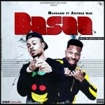 Maccasio Ft Article Wan – Basaa (Prod. By Article Wan)
