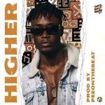 E.L – Higher (Prod by PeeOnTheBeat)