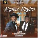 Lil Win – Nyame Nhyira ft Brother Sammy (Prod by KC Beatz)