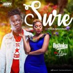 Opanka – Sure ft Adina (Prod by Ephraim Beatz)