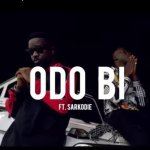 StoneBwoy – Odo Bi ft. Sarkodie (Official Video)