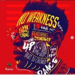 Chi ChingChing x StoneBwoy – No Weakness