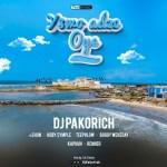 "DJ Pakorich – ""Yewo Adze Oye"" ft. TeePhlow, Kahpun, Boggy Wenzday, Renner, Kobby Symple & eShun"