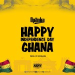 "Opanka – ""Happy Independence Day Ghana"""