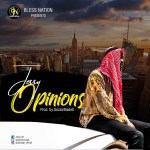"""Jessy – """"Opinions"""" (Prod by SectorMadeit)"""