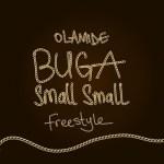 """Olamide – """"Buga Small Small"""""""