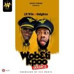 Lilwin x Kalybos – Wobɛti Kpoo (Kɛshɔ)