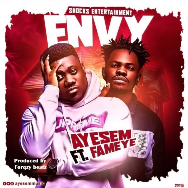 Ayesem - Envy ft. Fameye