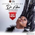Joyce Blessing – Di Asa (The Praise Anthem)