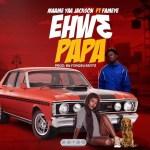 Yaa Jackson – Ehw3 Papa ft. Fameye