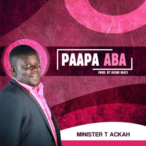 Minister T Ackah paapa aba