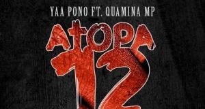 Dj Emsiflybokoe – Atopa 12 ft Yaa Pono x Quamina Mp