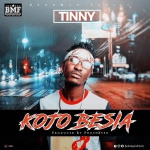 Tinny – KoJo Besia (Prod by Phredexter)