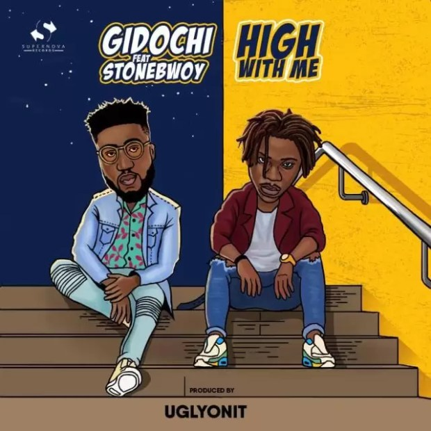 Gidochi – High With Me ft. StoneBwoy (Prod. By UglyOnit)