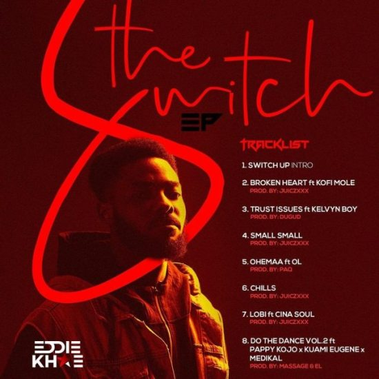 Eddie Khae – The Switch Ep (Full Album)