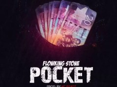 Flowking Stone – Pocket (Prod. By Kc Beatz)