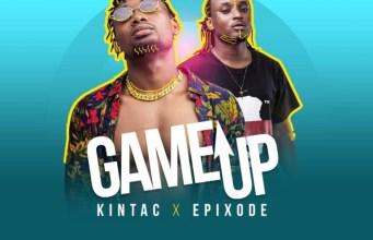 KinTac – Game Up ft. Epixode (Prod by theway)