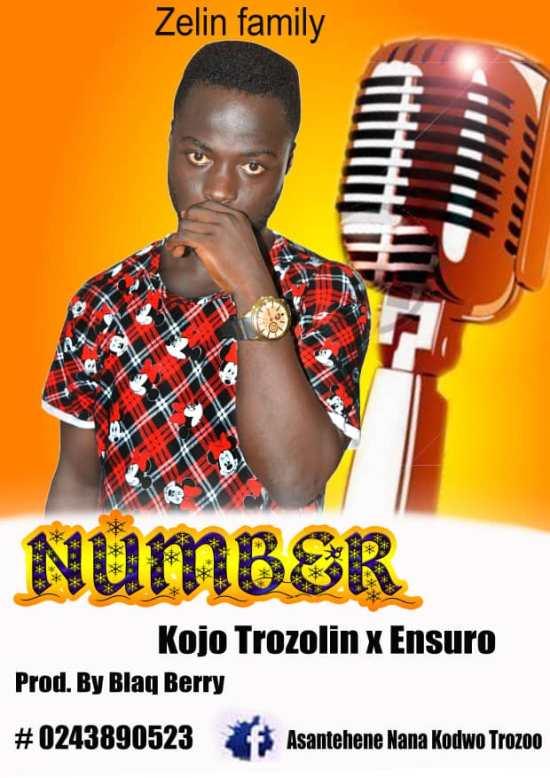 Kojo Trozolin x Ensuro – Number (Prod by Blaq Berry)