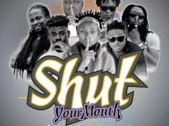 Deal – Shut Your Mouth ft. Ultimate x Remy J x Kayron x Bongo I x Khriss Onga x Gaza
