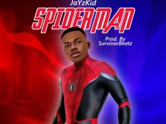 JayzKid – Spider Man (Prod by Survivor Beatz)