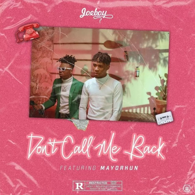 Joeboy – Don't Call Me Back ft. Mayorkun (Instrumental)