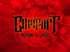 Vector – Comfortable ft. Davido