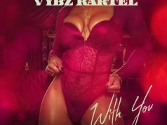 Vybz Kartel – With You (Prod. By Sweet Muzik Production)