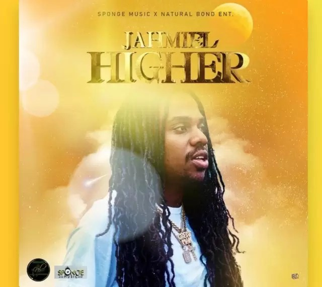 Jahmiel – Higher (Prod. By Sponge Music x Natural Bond Ent)