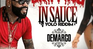 Demarco – Drippin In Sauce (Yolo Riddim)