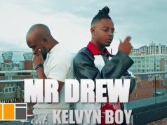 Mr Drew – Later ft. Kelvyn Boy (Official Video)
