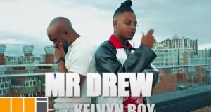 Mr Drew – Later ft. Kelvyn Boy (Official Video)