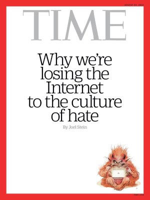 Leaving Forests: cover of August 29, 2016, issue of TIME magazine about hate on the Internet.