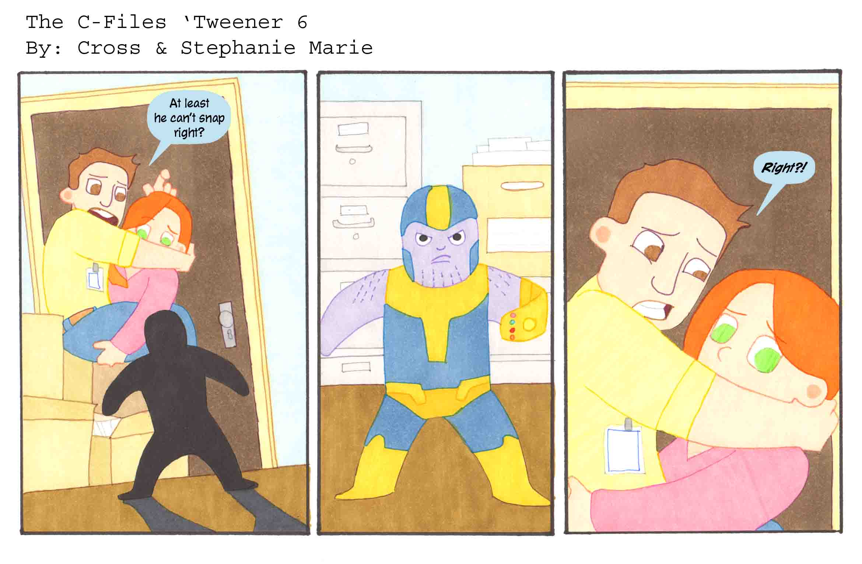 The C-Files 'Tweener 6