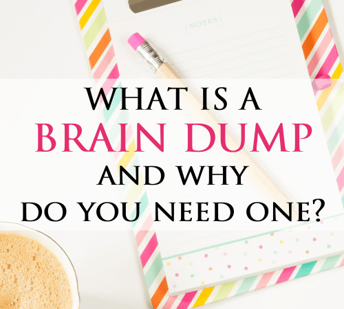 A brain dump is a great way to declutter your mind. Dumping your brain at least once a week, helps you relieve anxiety and stress.