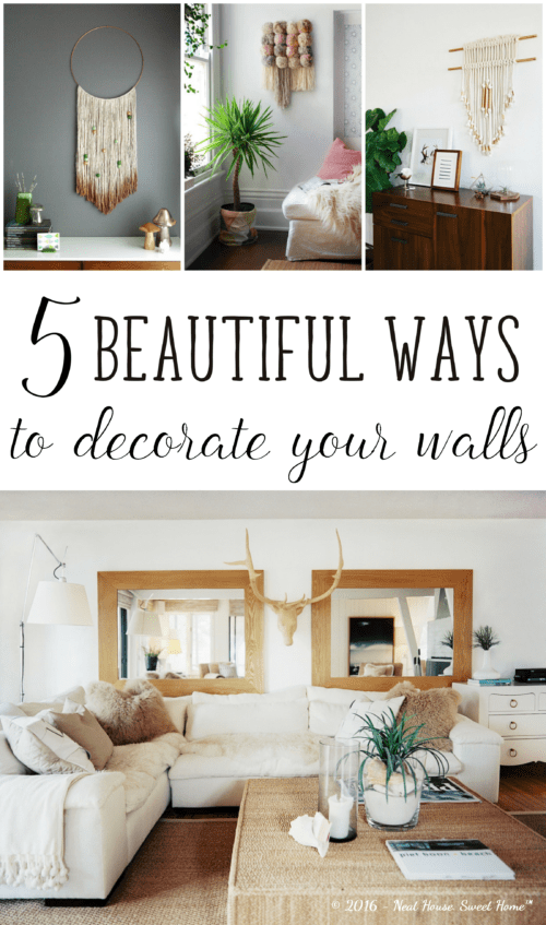 Ways To Decorate Your Walls