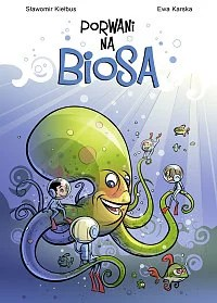 porwani na biosa - komiks dla dzieci