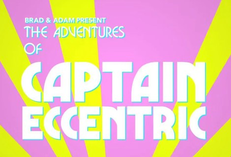 The Adventures of Captain Eccentric
