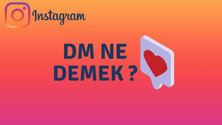 Dm Ne Demek ?